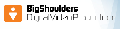Big Shoulders Digital Video